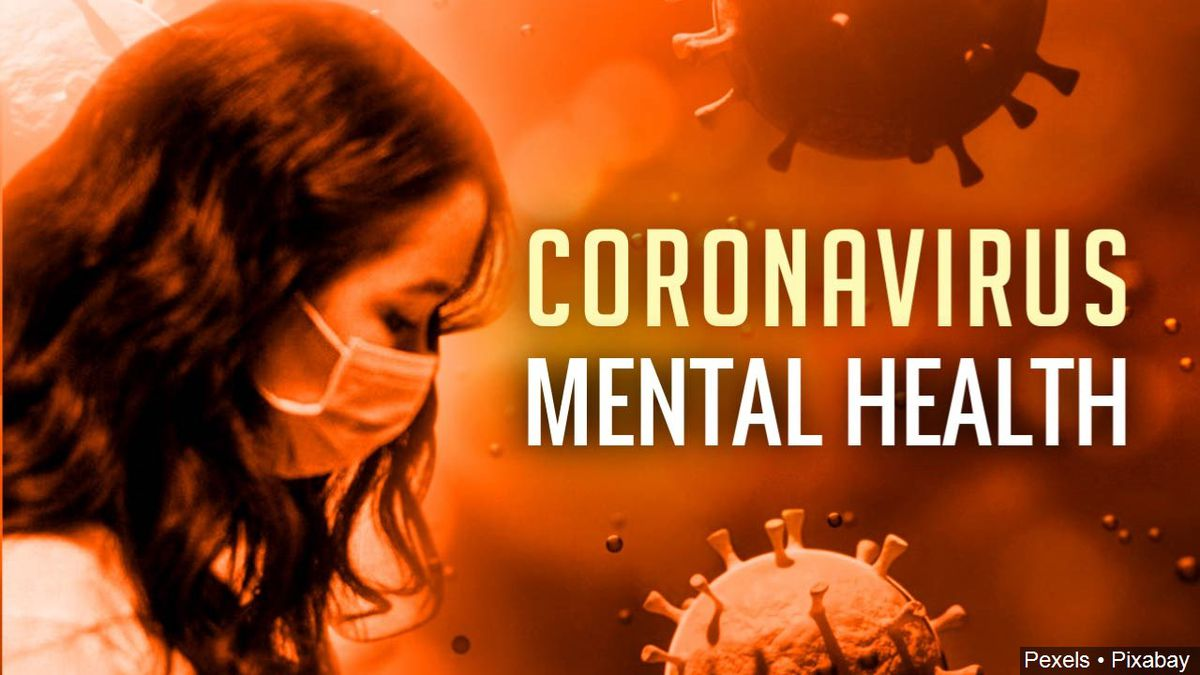 Mental Health issues surrounding coronavirus pandemic
