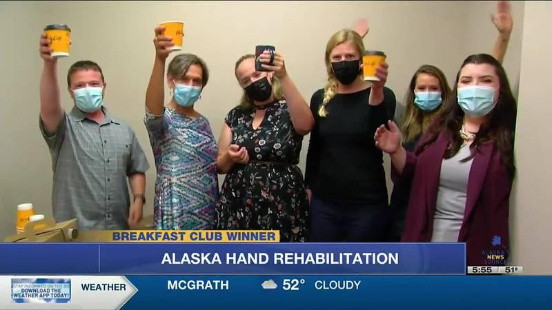 This week's breakfast club winner is Alaska Hand Rehabilitation in Anchorage.