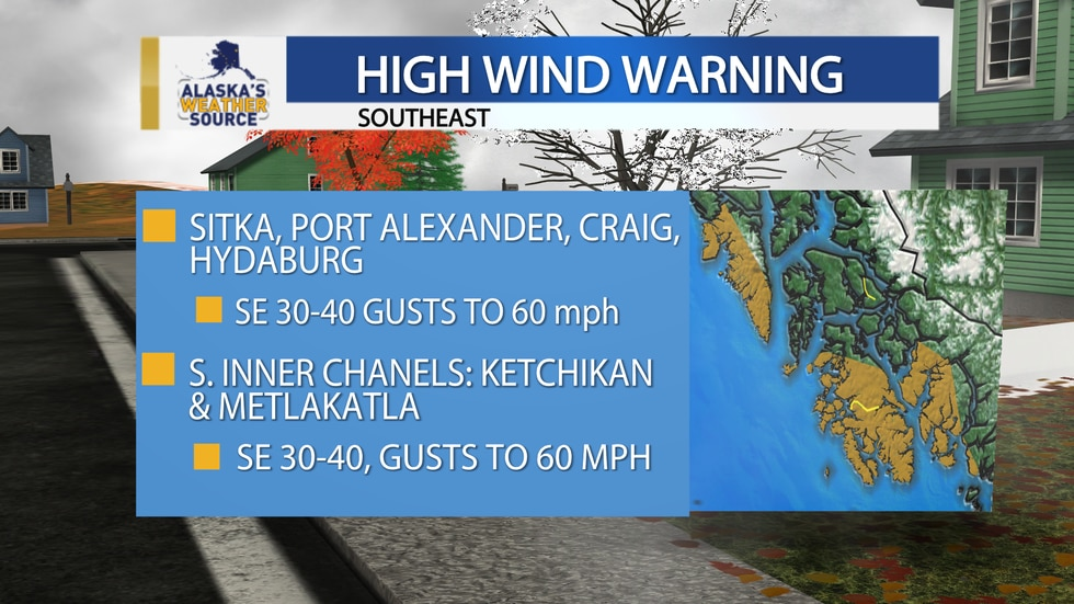 A High Wind Warning is in effect for parts of Southeast Alaska