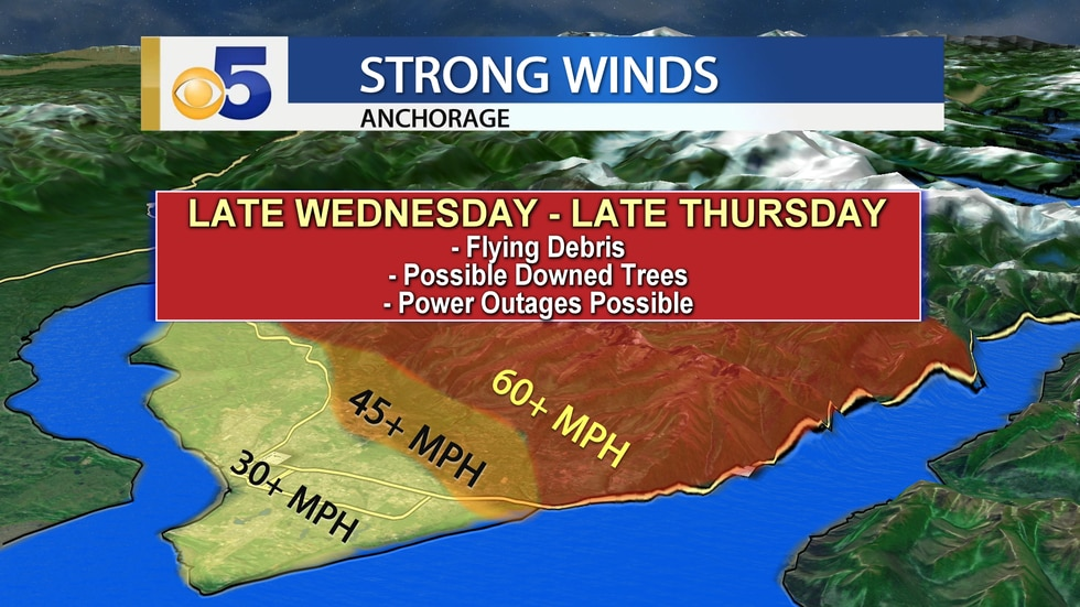 Strong winds are expected in Anchorage late Wednesday through Thursday.