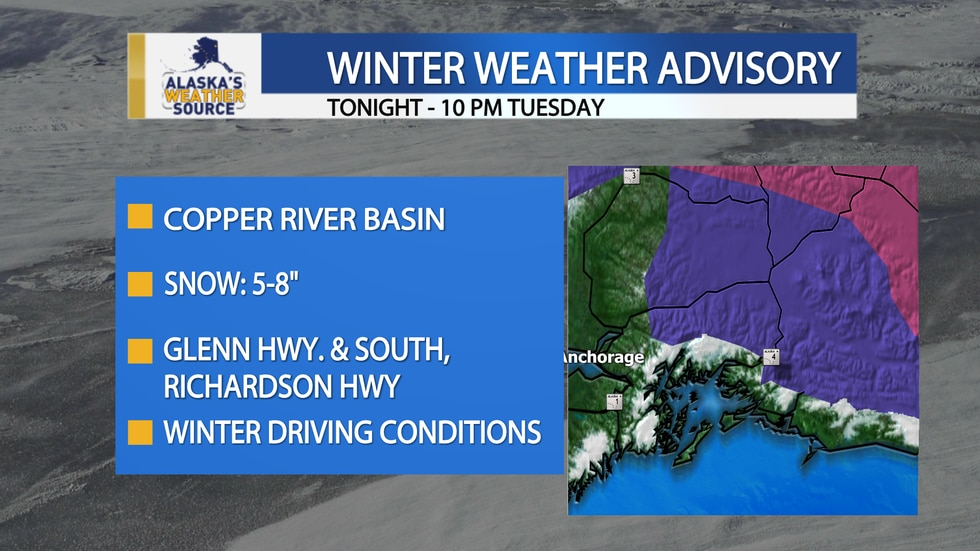 A winter weather advisory was issued by the National Weather Service for the Copper River Basin...